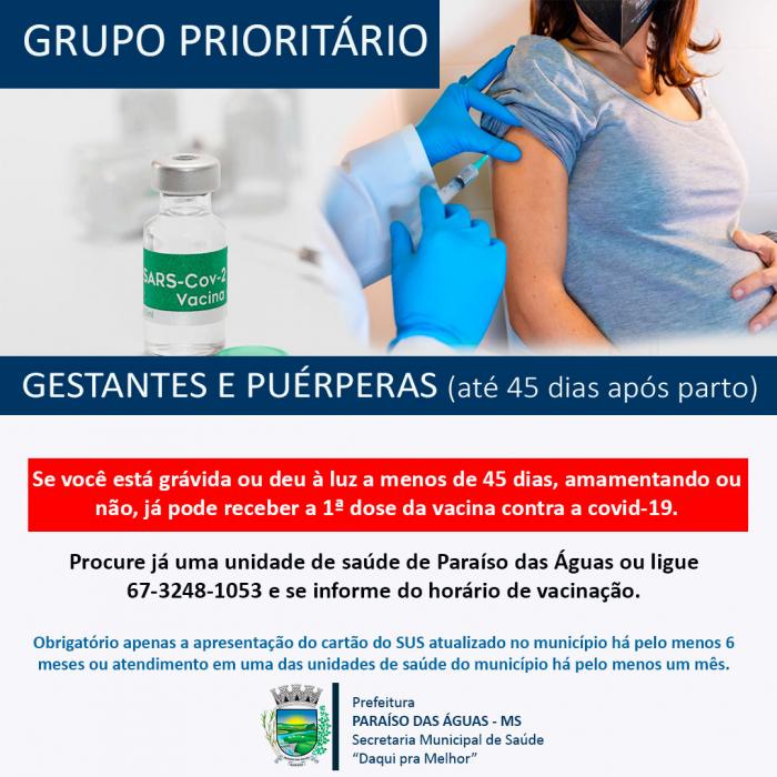 Secretaria Municipal de Saúde de Paraíso das Águas informa que gestantes e puérperas de 45 dias poderão vacinar contra a covid