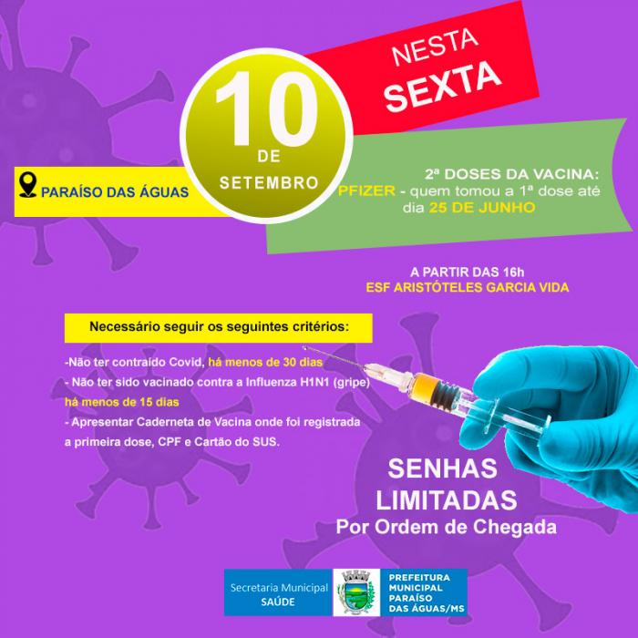 Nesta 6ª, dia 10, Paraíso das Águas vacina a 2ª dose da Pfizer aos vacinados com a 1ª dose até dia 25 de junho